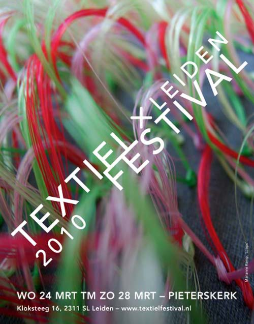 Textiel Festival 2010 Leiden